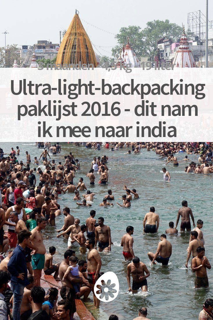 fdd2df81337 Ultra-light-backpacking paklijst 2016 - dit nam ik mee naar India |  soChicken