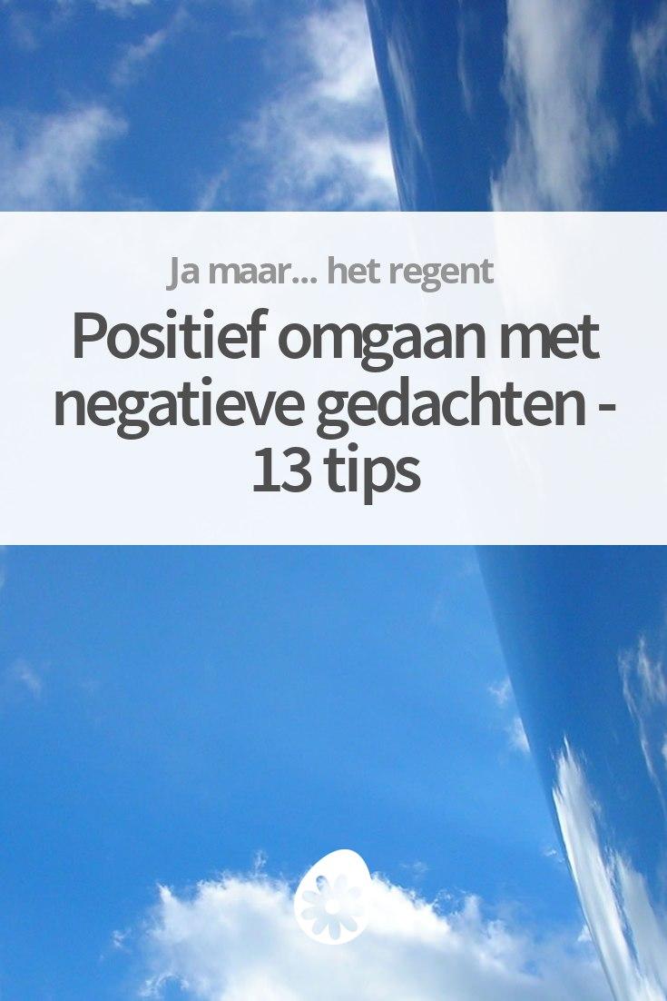 hoe kan ik positiever in het leven staan