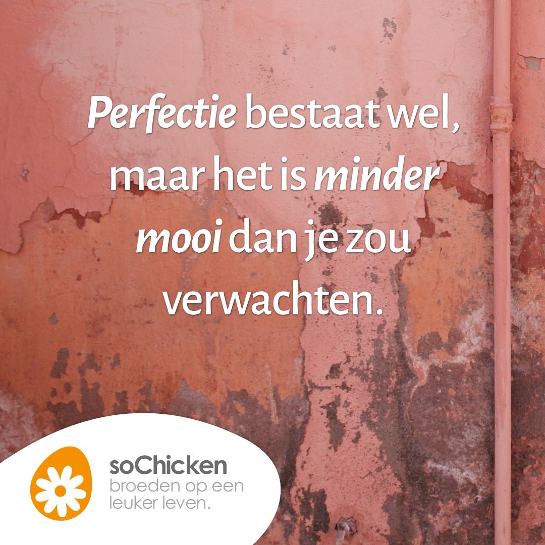 Perfectie is niet zo mooi als het lijkt.